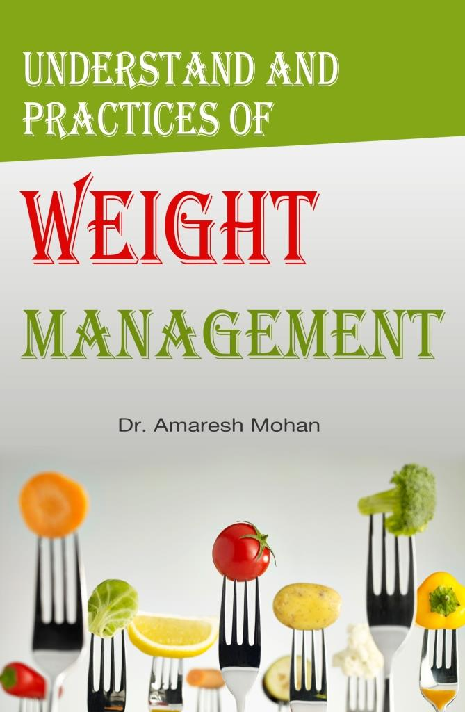 Understand and Practices of Weight Management
