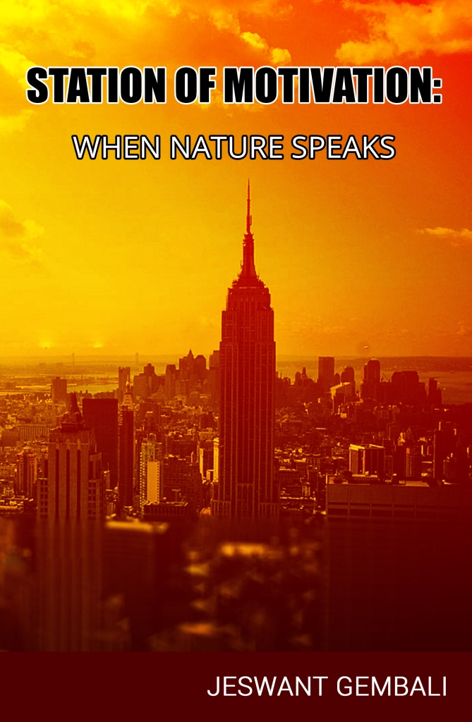 Station of Motivation: When Nature Speaks