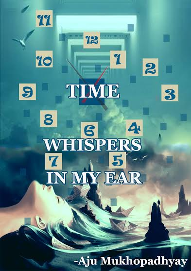 Time Whispers in my ear