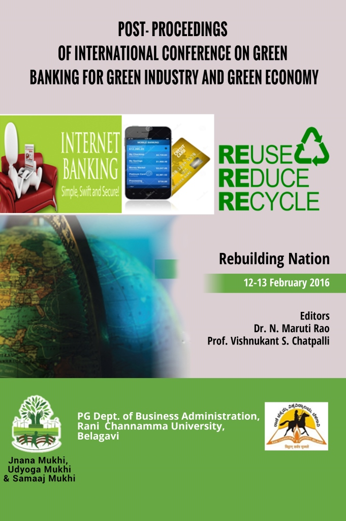 POST- PROCEEDINGS OF INTERNATIONAL CONFERENCE ON GREEN BANKING FOR GREEN INDUSTRY AND GREEN ECONOMY