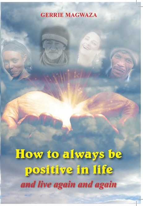 How to always be positive in life