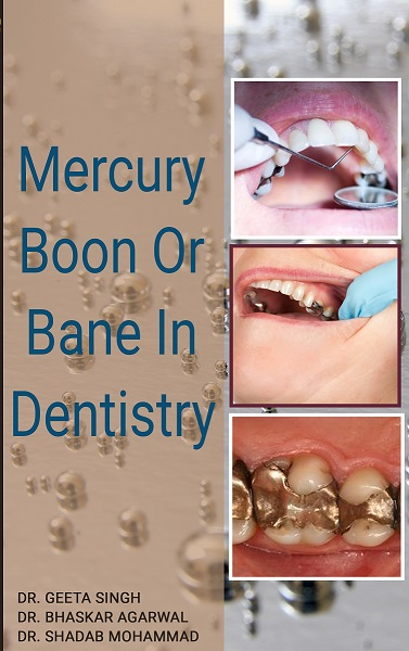 MERCURY BOON OR BANE IN DENTISTRY