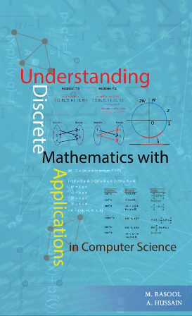 UNDERSTANDING DISCRETE MATHEMATICS WITH APPLICATIONS IN COMPUTER SCIENCE