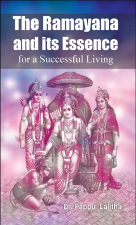 The Ramayana And Its Essence for a successful Living
