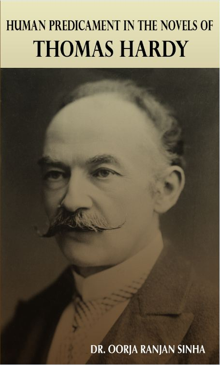 HUMAN PREDICAMENT IN THE NOVELS OF THOMAS HARDY