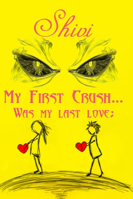My First Crush Was My Last Love