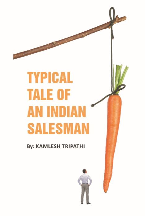 Typical tale of an Indian Salesman