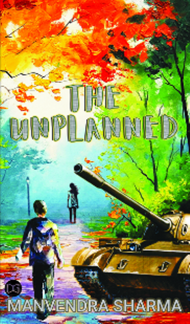 THE UNPLANNED