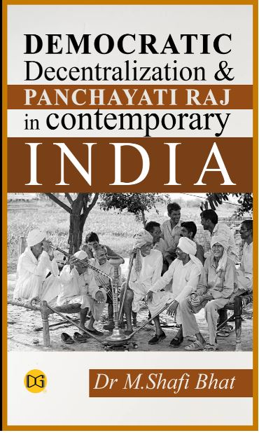 Democratic Decentralization and Panchayati Raj in Contemporary India